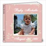 Baby Michelle - 8x8 Photo Book (20 pages)