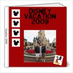 Disney Trip 2009 - 8x8 Photo Book (20 pages)
