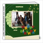 Mom s 70th Surprise Birthday - 8x8 Photo Book (20 pages)