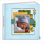 CallanYearOne - 8x8 Photo Book (20 pages)