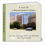My tour of LGH Campus - 8x8 Photo Book (20 pages)