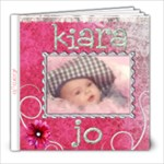 Kiara Jo - 8x8 Photo Book (20 pages)