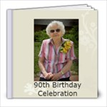 Mom s 90th - 8x8 Photo Book (20 pages)