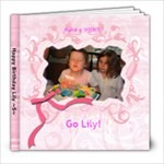 Lily Bday - 8x8 Photo Book (30 pages)