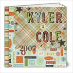 Kyler & Cole 2007 - 8x8 Photo Book (20 pages)