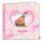 Kendra s First Year - 8x8 Photo Book (20 pages)