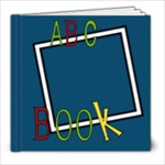 MY ABC BOOK 8X8 - 8x8 Photo Book (20 pages)