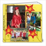 End of School 2010 - 8x8 Photo Book (30 pages)