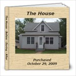 The House - 8x8 Photo Book (30 pages)