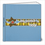 Momma s Boy - 8x8 Photo Book (30 pages)