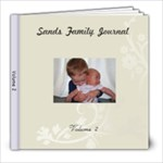 Sands Family Volume 2 - 8x8 Photo Book (30 pages)
