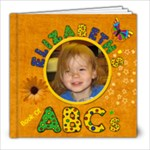 Elizabeth s ABC Book #3 - 8x8 Photo Book (39 pages)