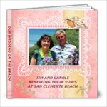 Jim & Carole renewing vows - 8x8 Photo Book (20 pages)