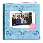 Good Times with Grandma and Grandpa... - 8x8 Photo Book (20 pages)