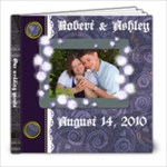 Ashley and Robert s Wedding and Reception guestbook - 8x8 Photo Book (20 pages)