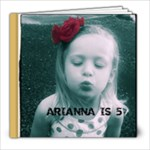 arianna 5th birthday - 8x8 Photo Book (39 pages)