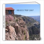 Mexico Trip 2007 - 8x8 Photo Book (20 pages)