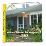 Martha s Vineyard 2010 2 - 8x8 Photo Book (20 pages)