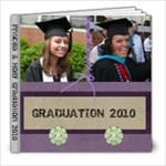 Priscilla and Holly Graduation 2010 - 8x8 Photo Book (20 pages)