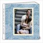 Oh hey, you want to get married? - 8x8 Photo Book (30 pages)