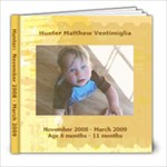 Hunter Nov 08 - March 09 - 8x8 Photo Book (20 pages)