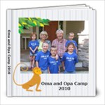 Oma and Opa Camp 2010 - 8x8 Photo Book (39 pages)
