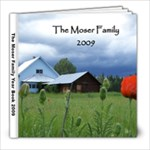 Moser family yearbook 2009 - 8x8 Photo Book (60 pages)