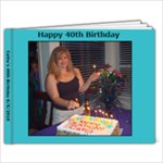 Cathy s 40th - 9x7 Photo Book (20 pages)