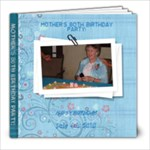 MOTHER S 80TH BIRTHDAY PARTY - 8x8 Photo Book (20 pages)