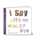4 x 4  I Spy with my Monkey Eye  - 4x4 Deluxe Photo Book (20 pages)