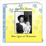 My Sister Sandra s Memorial Album - 8x8 Photo Book (20 pages)