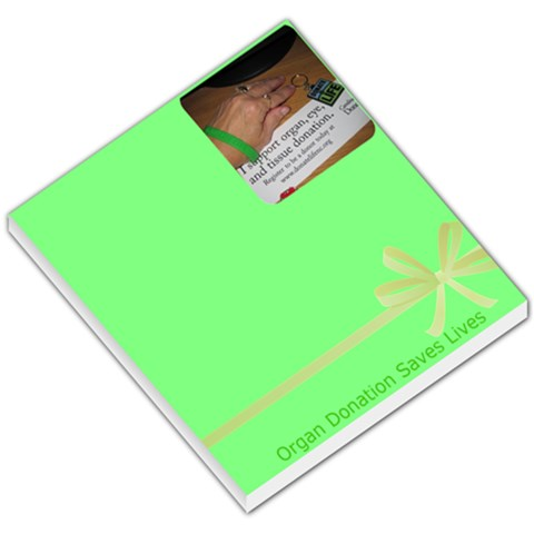 Organ Donation Saves Lives By Gail Honeycutt Csizmar   Small Memo Pads   N0rb15rrdych   Www Artscow Com