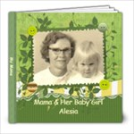 Mama & Her Baby Girl Alesia - 8x8 Photo Book (20 pages)