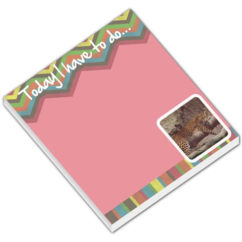 Today I Have To Do    Memo Pad By Carmensita   Small Memo Pads   X61h2k0si5jq   Www Artscow Com