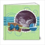 Baby Boy Book - 6x6 Photo Book (20 pages)
