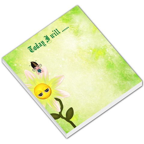 Today I Will      By Bonnie Lathem   Small Memo Pads   M5mvdhufip3e   Www Artscow Com