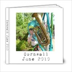 Cornwall 2010 volume 1 - 6x6 Photo Book (20 pages)