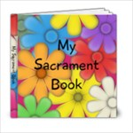 My Sacrament Book  girls  - 6x6 Photo Book (20 pages)