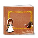 Thanksgiving 6x6 Photo Book - 6x6 Deluxe Photo Book (20 pages)