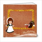 Thanksgiving 6x6 Photo Book - 6x6 Photo Book (20 pages)