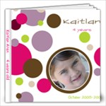 Kaitlan 4 - 12x12 Photo Book (60 pages)