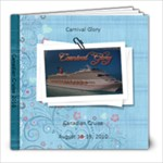 Canadian Cruise - 8x8 Photo Book (39 pages)