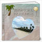 Tropical Paradise Vacation 12x12 Photo Book - 12x12 Photo Book (20 pages)