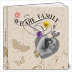 We Are Family 12x12 Photo Book - 12x12 Photo Book (20 pages)