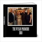 The Wylds Premiere for Mick & Cindy - 6x6 Photo Book (20 pages)