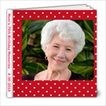 Mom s 75th Birthday Memories   4-30-2010 - 8x8 Photo Book (39 pages)
