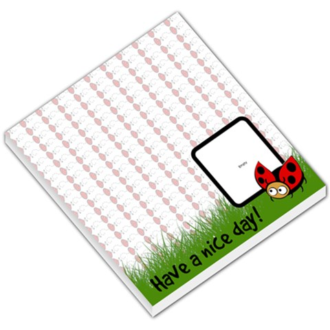 Have A Nice Day   Memo Pad By Carmensita   Small Memo Pads   Senswrtiv72z   Www Artscow Com