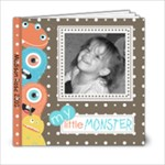 Little Monster Album 6x6 - 6x6 Photo Book (20 pages)