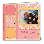 Taylee s Book - 8x8 Photo Book (20 pages)