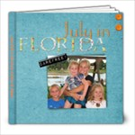 July2010inflorida - 8x8 Photo Book (20 pages)